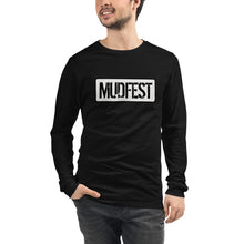 Load image into Gallery viewer, Mudfest B & W Unisex Long Sleeve Tee
