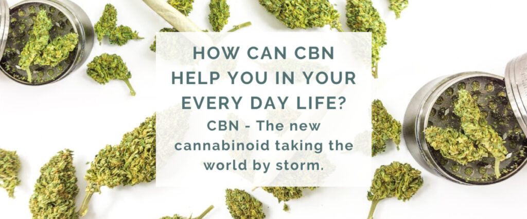 Using CBN in Your Every Day Life