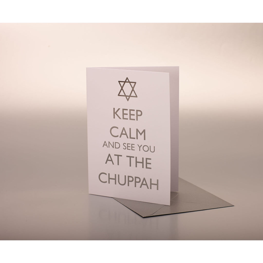 Keep Calm And See You At The Chuppah