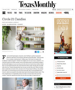 Texas Monthly Spotlight on Circle 21 Candles