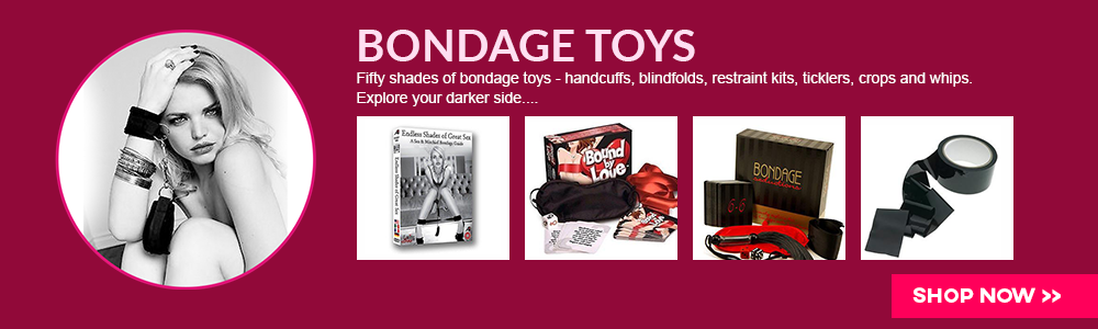 Bondage toys and games - handcuffs, blindfolds, bondage restraint kits, ticklers, crops and whips. Kinky dice and card games. Explore your darker side....