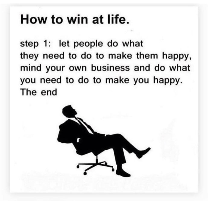 How to WIN at life 😀
