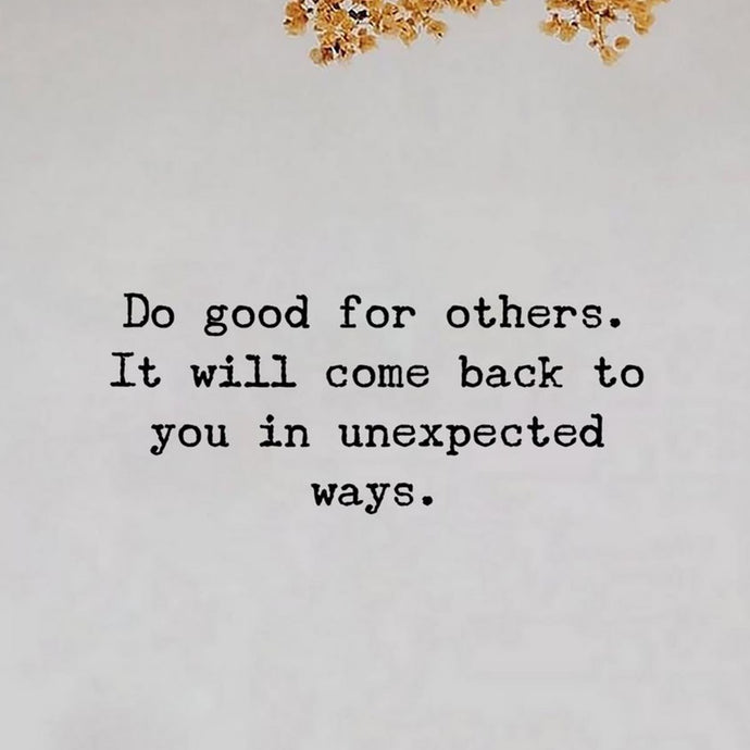 Do good for others 🙏