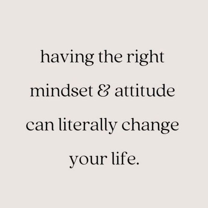 The Right Mindset 🙏