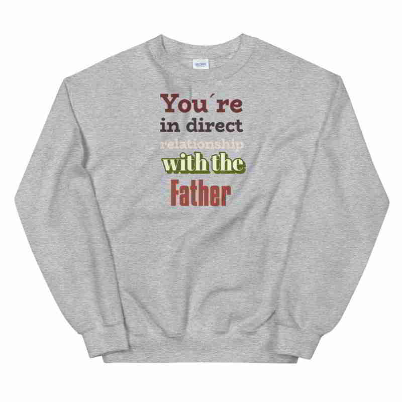 Christian grey Sweatshirt With the father-Religious