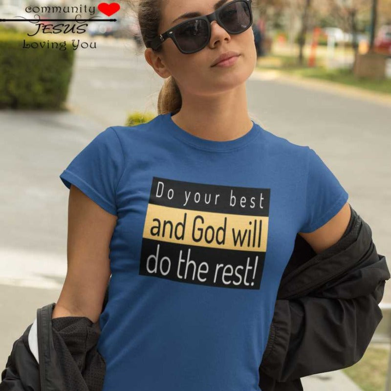 mockup woman with blue T-shirt with the inscription Do your best and let God do the rest