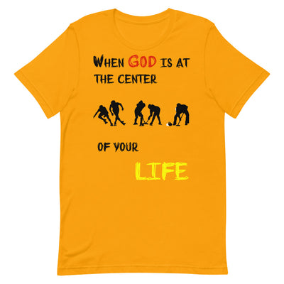 gold T-Shirts Ice Sports-When God is at center of your life