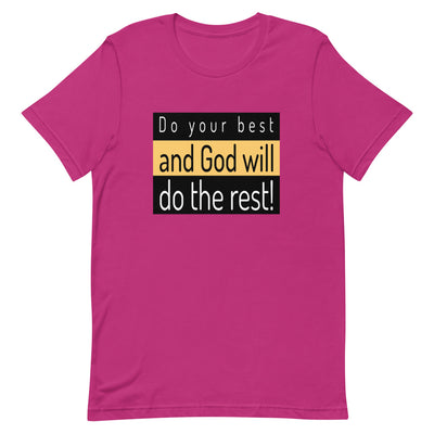 flat T-shirt pink with the inscription Do your best and let God do the rest