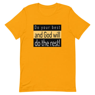 flat T-shirt yellow with the inscription Do your best and let God do the rest