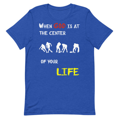 blue T-Shirts Ice Sports-When God is at center of your life-religious