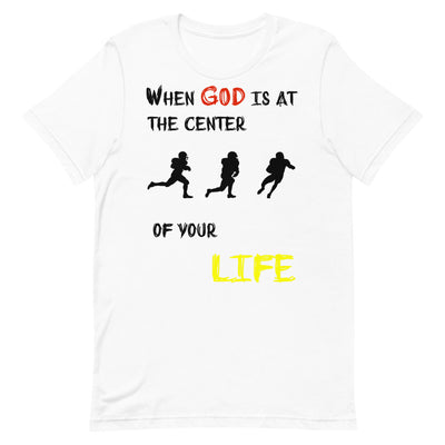 white T-shirt When God is at center of your life