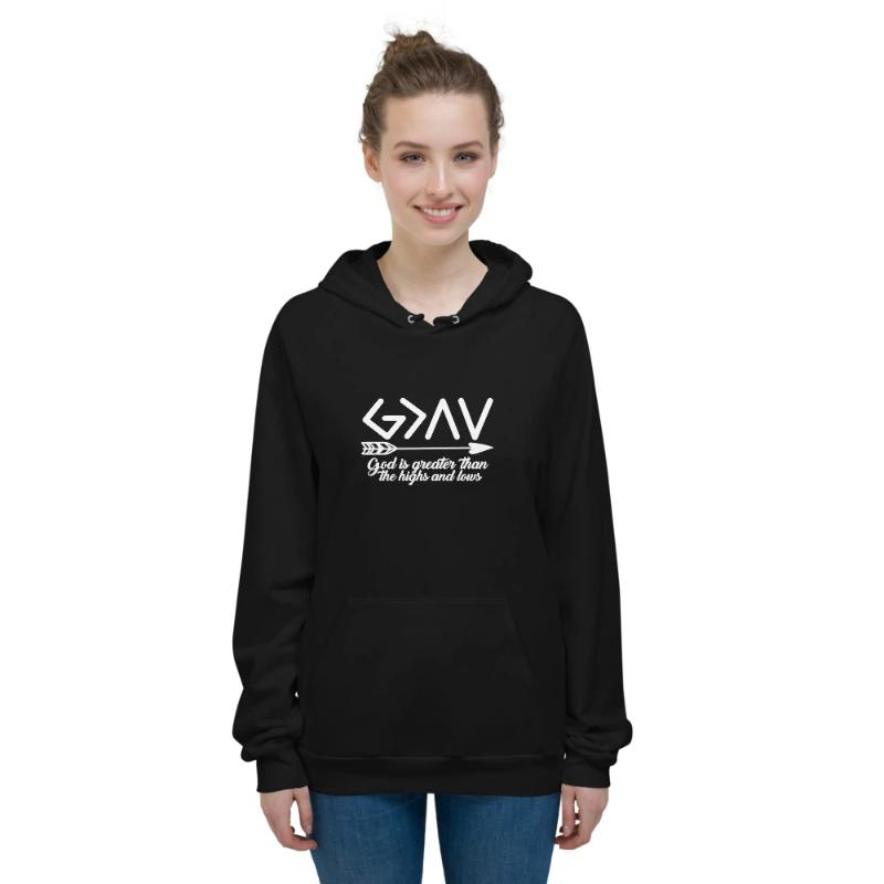 God is greater than the highs and lows Hoodies-Unisex