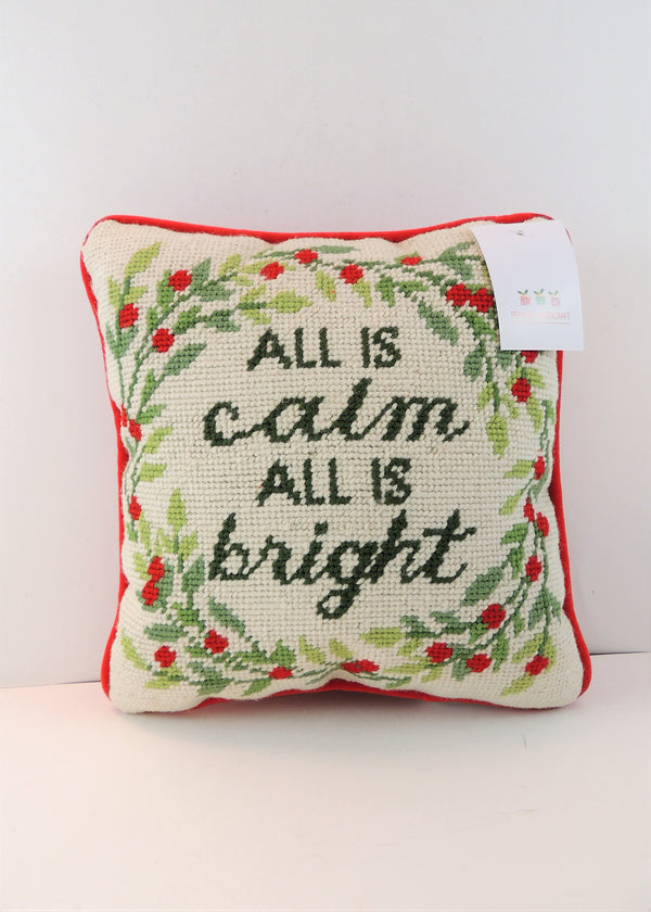 """All is Calm All is Bright"" Needlepoint Pillow"