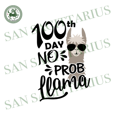 100 Days Of School No Prob Llama, Back To School Svg, Llama Svg, Llama Gift,Llama Back To School,Prollama Gift, Pro Llama Shirt, Happy 100th Day Of School,Hello School, Back To School Gift