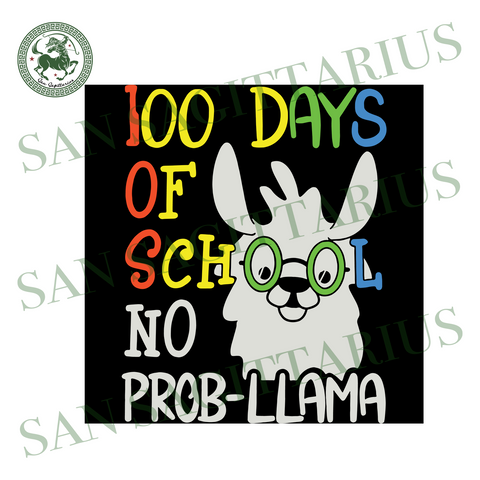 100 days of school No Prob-llama,Elementary Svg, Back To School Svg, Back To School Gift,School Team Shirt,School Shirt, Prob-llama Svg, Prob-llama Gift, Teacher Shirt,Custom School Shirt,Pre