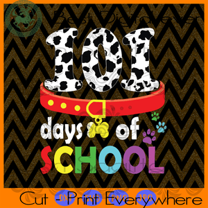 101 Days Of School, Dog Puppy Lover, Dog mom svg, Dog vetcor, Happy 100th Day Of School, 100 Days Of School Svg, 100th Day Of School Svg, 100th Day Of School Shirt, 100th Day Of School Svg, 1