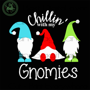 Chilling With My Gnomies Svg, Gnome Svg, Christmas Svg, Xmas Svg, Christmas Gifts, Christmas Gnomes, Santa Hat Svg, Christmas Santa Svg, Merry Christmas, Holiday Gnomes Svg, Red Hat Svg, Sant