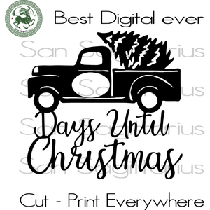 Days Until Christmas SVG, Merry Christmas, Christmas Holiday, Christmas Party, Funny Christmas, Christmas Tree,  Christmas Svg, Disney Christmas, Merry Christmas, Xmas Gift, Christmas Gift Id