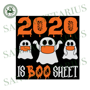 2020 Is Boo Sheet, Halloween Svg, Halloween Design, Happy Halloween, Halloween Gift, Halloween Shirt, Halloween Boo, Boo Svg, Face Mask Boo, Triple Boo, Cute Boo, Funny Boo, Boo Shirt
