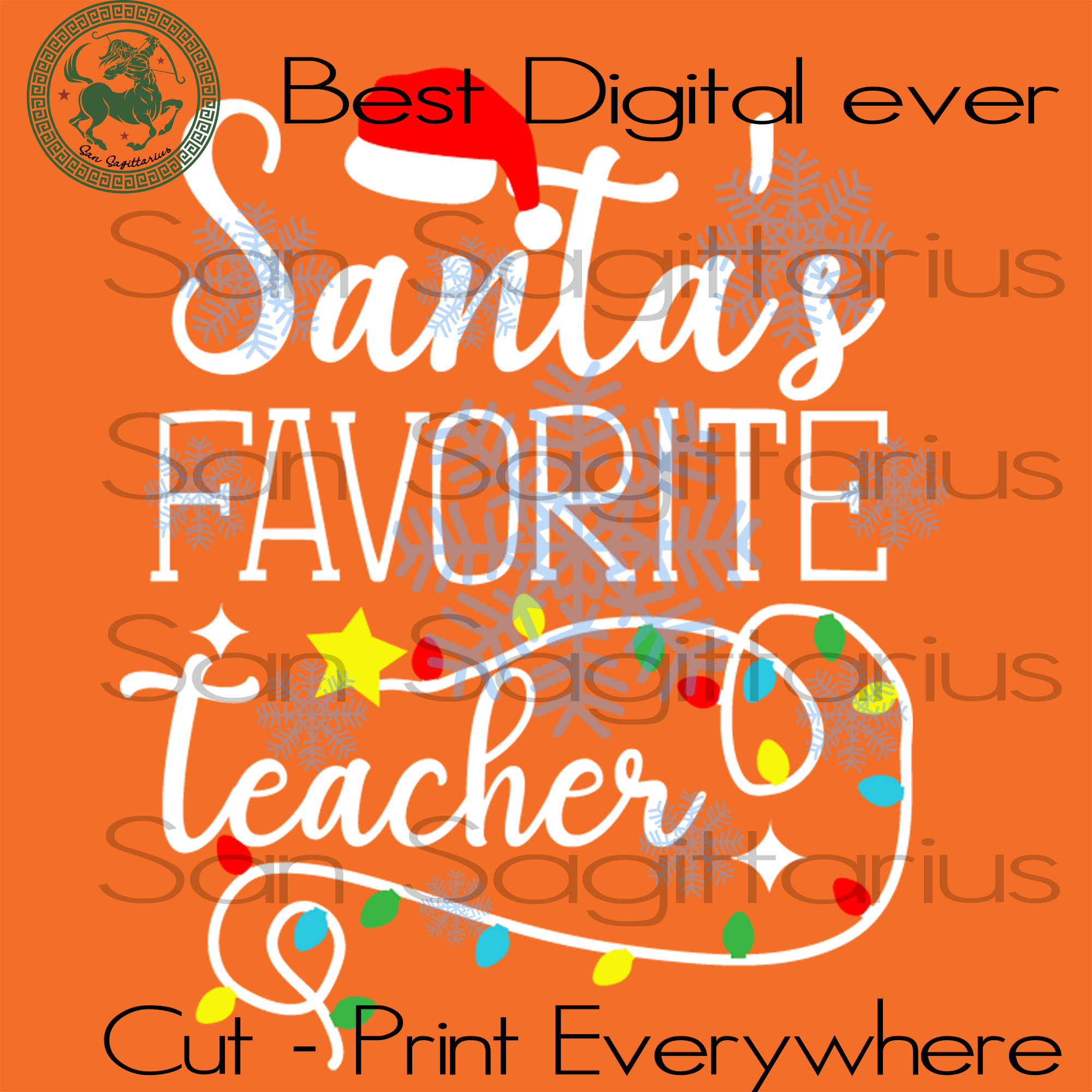 Santa's favorite teacher SVG Files For Cricut Silhouette Instant Download | San Sagittarius