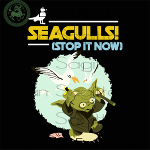 Seagulls Stop It Now, Baby Yoda SVG, Star Wars SVG, Baby Yoda Star Wars, Baby Yoda Svg, Yoda, Yoda Shirt, Star Wars Svg, Baby Yoda, Baby Yoda Silhouette, Yoda Star Wars, Star Wars Cricut, Yod