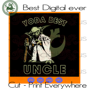 Star Wars Yoda Best Uncle Rebel SVG Files For Silhouette Cricut Files Instant Download | San Sagittarius