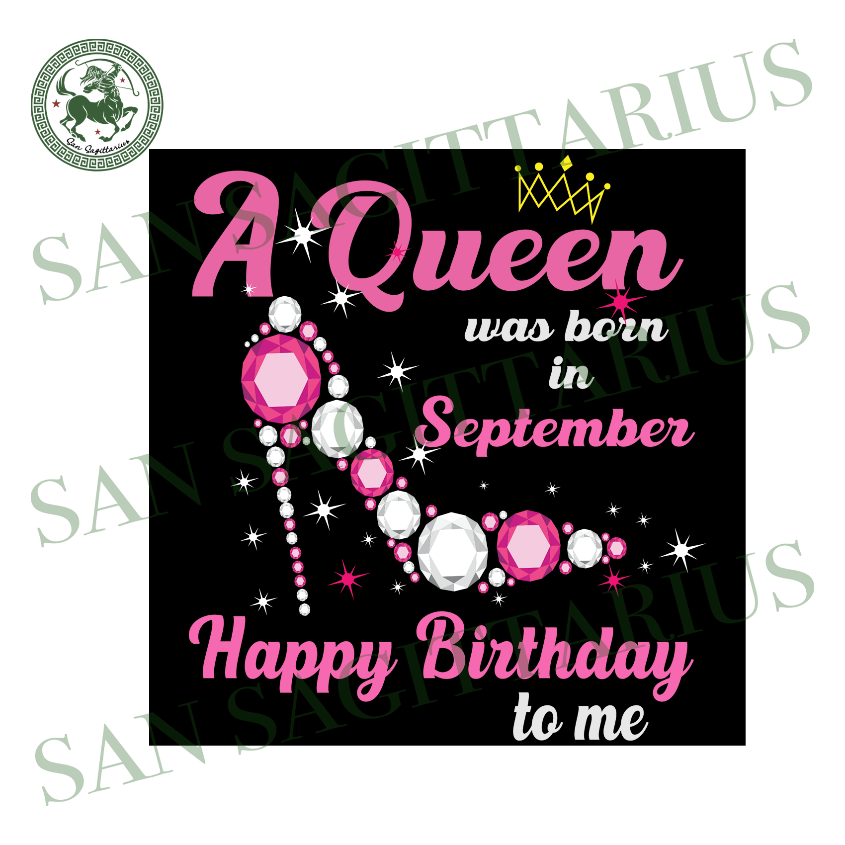 A queen was born in september svg,svg,september birthday svg,september gift,born in september svg,birthday anniversary,svg cricut, silhouette svg files, cricut svg, silhouette svg, svg design