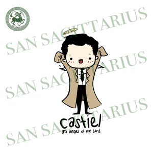 An Angel of The Lord Castiel Svg,Supernatural Quote Svg, Super Natural Fandom Jewelry Svg,Supernatural pin,Supernatural Gift,Castiel Supernatural Svg,Castiel Supernatural Shirt