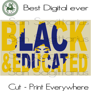 BAE Black and Educated, Graduation Gift, Graduation, University Graduated, Living My Best Life, Black Girl Magic, Melanin Svg Files For Cricut Silhouette Instant Download | San Sagittarius