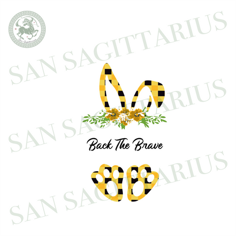 Back The Brave Svg, Mothers Day Svg, Easter Svg, Mom Svg, Mom Life Svg, Mother Svg, Easter Bunny Svg, Bunny Ears Svg, Brave Svg, Easter Shirt, Mama Gift Svg, Happy Mothers Day Svg, Yellow Pla