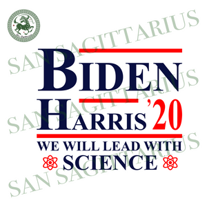 Ben harris we will lead with science svg,svg,harris 2020 svg,political shirt svg,anti trump 2020 svg,biden for president svg,svg cricut, silhouette svg files, cricut svg, silhouette svg, svg