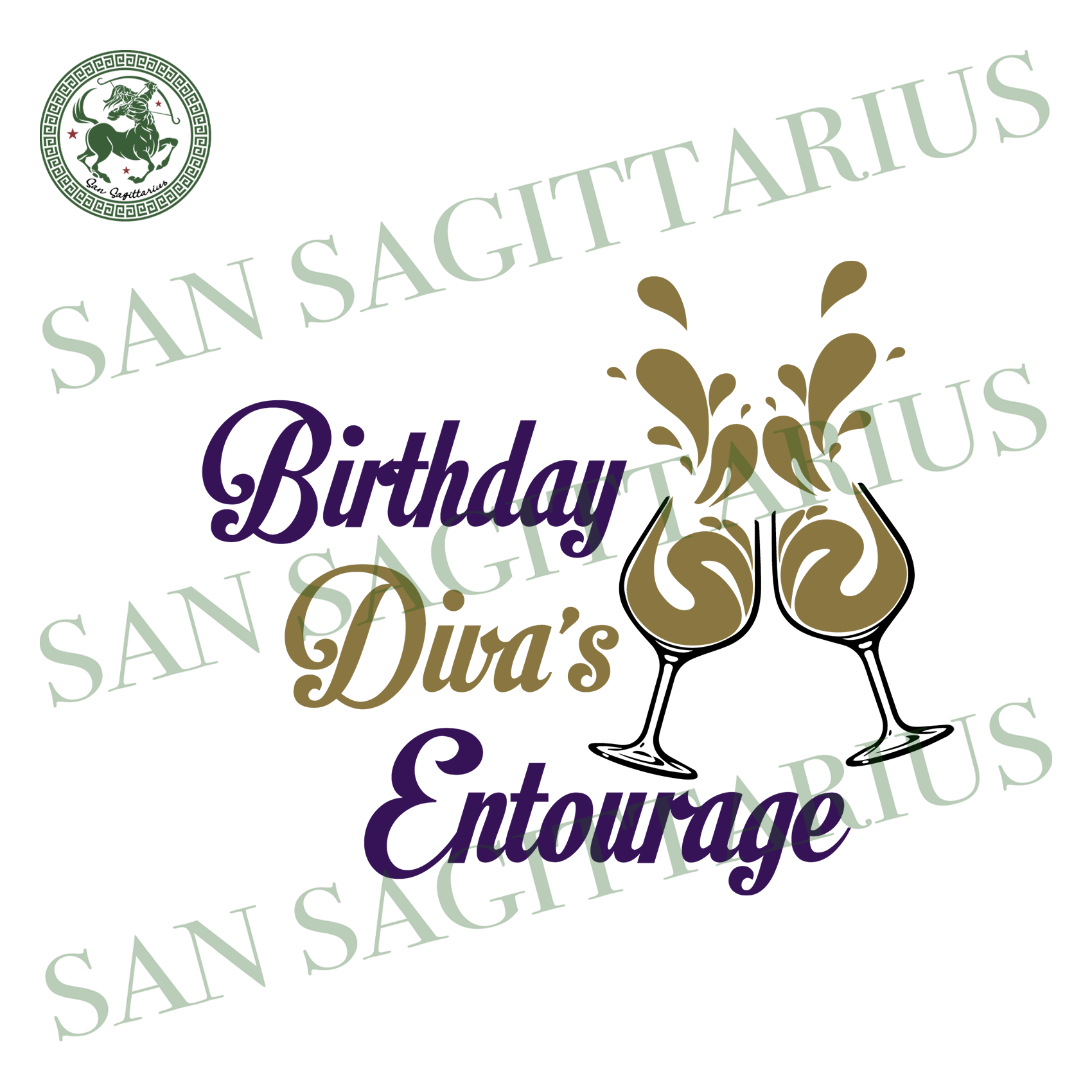 Birthday Divas Entourage, Birthday Svg, Divas Entourage Svg, Entourage Svg, Entourage Birthday, Birthday Party Svg, Drink Wine, Birthday Gift, Diva svg, Girls Entourage, Girls birthday, Divas