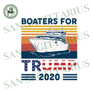 Boaters for Trump 2020 svg,svg,trump 2020 svg,funny political svg,republican svg,donald trump 2020 svg,svg cricut, silhouette svg files, cricut svg, silhouette svg, svg designs, vinyl svg