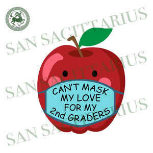 Cant love for my 2nd graders mask svg,teach svg,apple teacher svg,teacher online teach svg,2nd graders school svg,svg cricut, silhouette svg files, cricut svg, silhouette svg, svg designs, vi