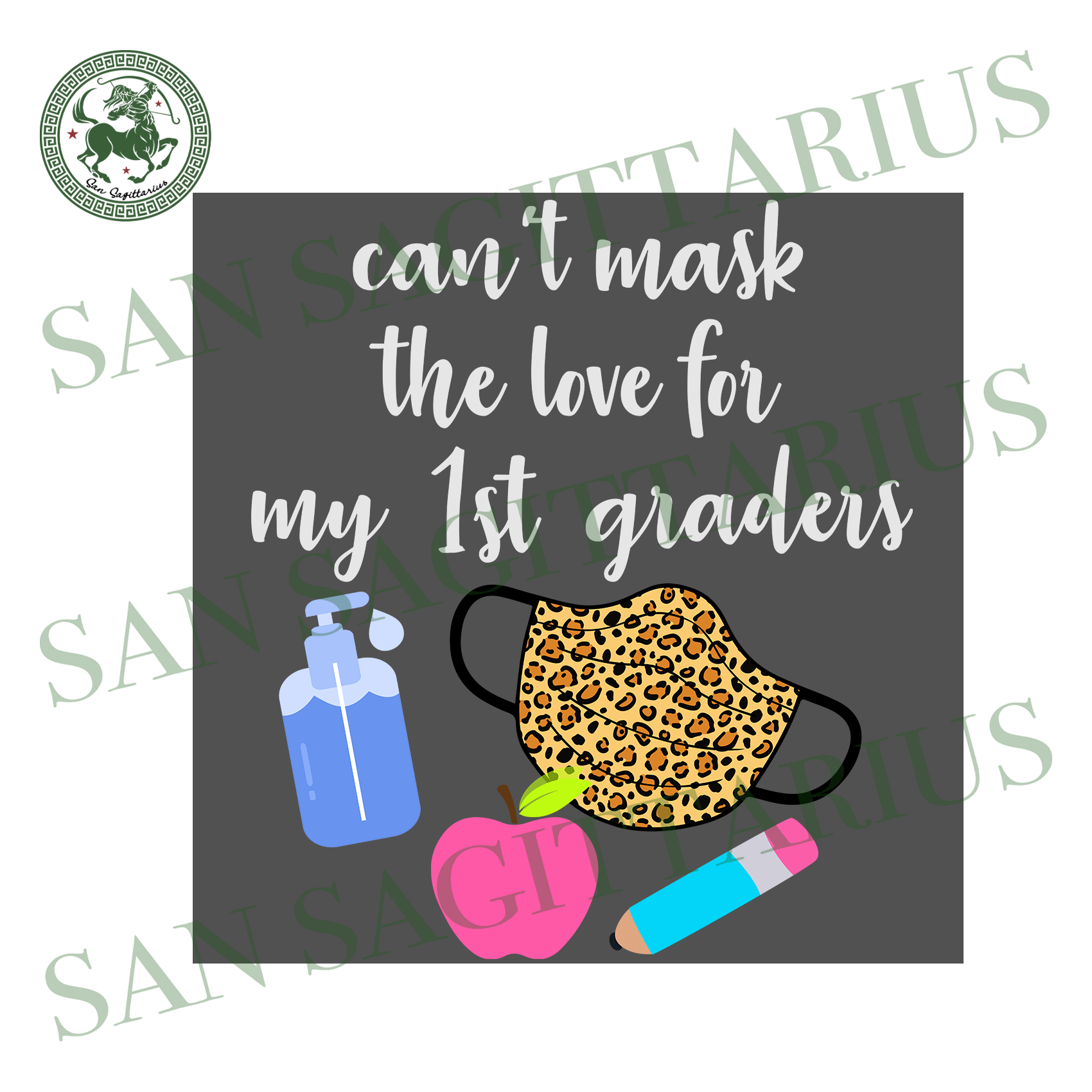 Cant mask the love for my 1st graders svg,svg,teach svg,apple teacher svg,teacher online teach svg,1st graders school svg,svg cricut, silhouette svg files, cricut svg, silhouette svg, svg des
