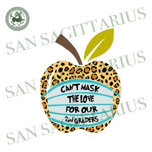 Cant mask the love for my 2nd graders svg,teach svg,apple teacher svg,teacher online teach svg,2nd graders school svg,svg cricut, silhouette svg files, cricut svg, silhouette svg, svg designs