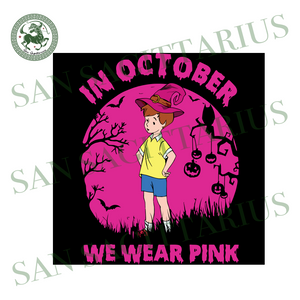Christopher Robin In October We Wear Pink, Halloween Svg, Happy Halloween, Halloween Gift, Halloween Shirt, Halloween Icon, Halloween Vector, Nightmare Svg, Christopher Robin Svg