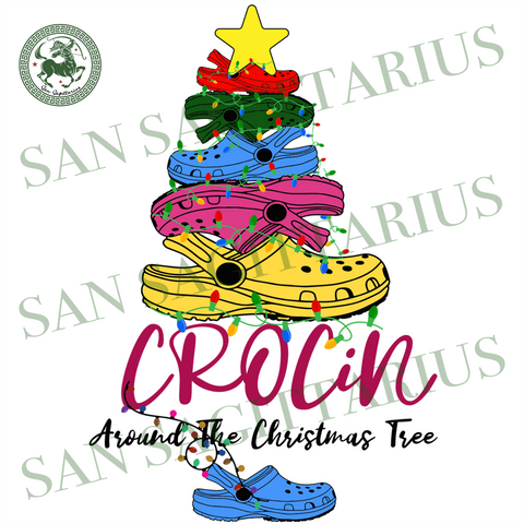 Crocin Around The Christmas Tree Svg, Christmas Svg, Xmas Svg, Merry Christmas, Christmas Gift, Crocs Shoes, Crocs Svg, Crocin Svg, Christmas Tree, Crocs Christmas Tree, Crocs Gifts, Rockin S