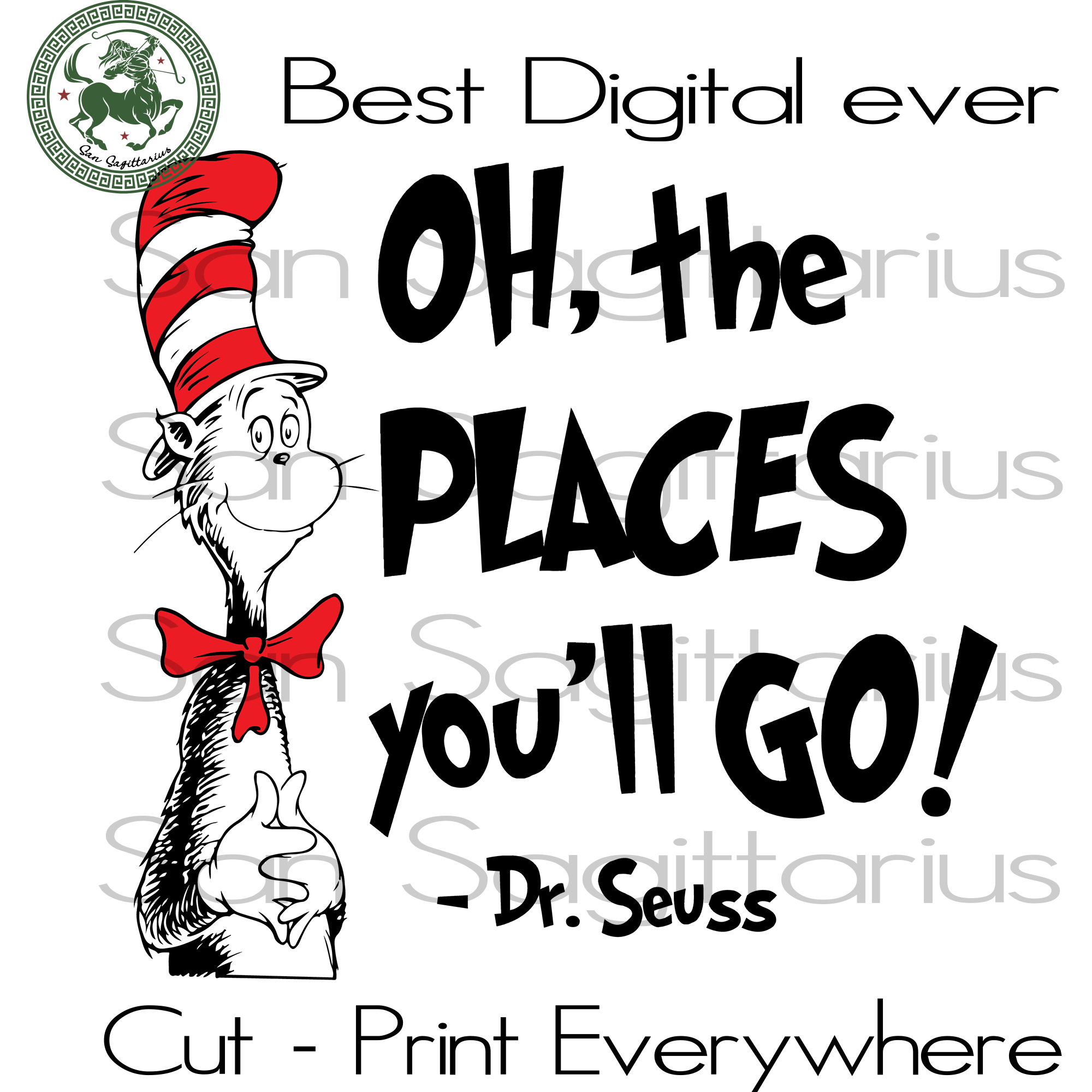 Dr Seuss Quotes Cutting Files, Dr Seuss Birthday Party, Dr Seuss SVG Files For Silhouette Cricut Files Instant Download | San Sagittarius