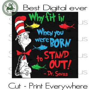 Why Fit it, Dr seuss svg, Dr seuss prints, Dr seuss quotes, Dr seuss baby, Dr seuss invite, Dr seuss quotes prints, Dr seuss and friends,Thing 1 thing 2, Cat in the hat, thing 1 thing 2 baby,