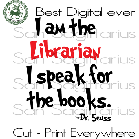 Librarian Dr Seuss SVG, Dr Seuss Cut File, Librarian gift Svg, Dr Seuss School Gift SVG Files For Silhouette Cricut Files Instant Download | San Sagittarius