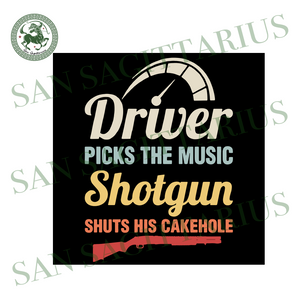 Driver picks the music shotgun shuts svg,svg,demon hunter svg,john winchester svg,dean winchester svg,svg cricut, silhouette svg files, cricut svg, silhouette svg, svg designs, vinyl svg