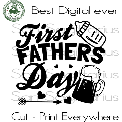 First Father's Day, Dad Svg, Dad Gift Svg, Gift For Dad, Dad Birthday Svg, Shirt For Dad, Fathers Day SVG Files For Cricut Silhouette Instant Download | San Sagittarius