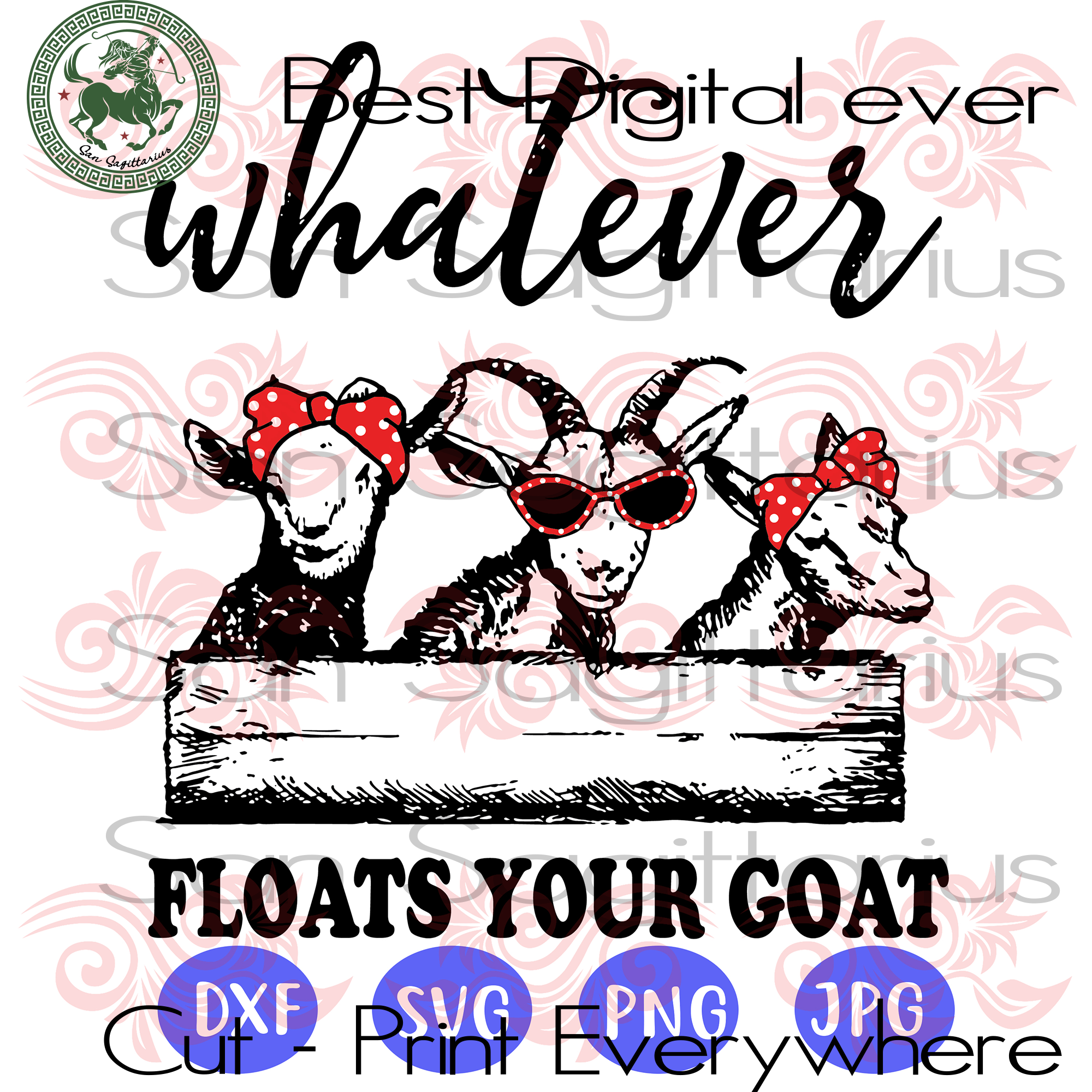 Funny Goats With Glasses Whatever Floats Your Goat, Goat lover, Goat vector clipart, Goat mom, Farming Animals Lover, Animal lover, farm animals vector, Goat SVG Files For Cricut Silhouette I