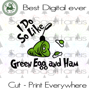 Green Eggs and Ham by Dr Seuss, Dr Seuss svg, Dr Seuss gift, Dr Seuss birthday, Dr Seuss print, Dr Seuss poster SVG Files For Cricut Silhouette Instant Download | San Sagittarius