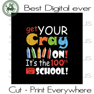 Get Your Crayon 100 Days Of School Teachers Kids Kindergarten SVG Files For Cricut Silhouette Instant Download | San Sagittarius