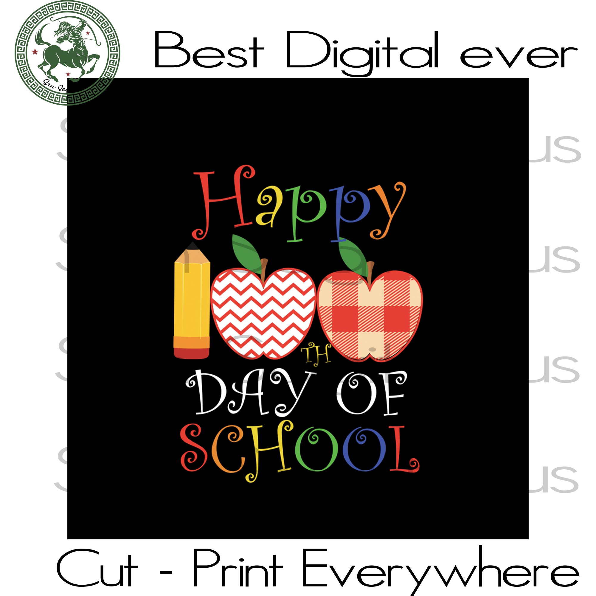 Happy 100th Days Of School Teachers Kids Kindergarten SVG Files For Cricut Silhouette Instant Download | San Sagittarius