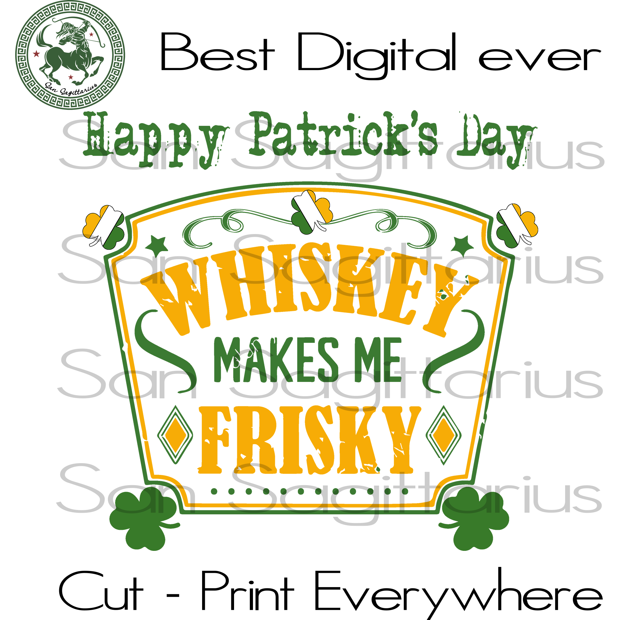 Happy Patrick's Day, Whiskey Lover, Drinking Team, Beer Wine SVG Files For Cricut Silhouette Instant Download | San Sagittarius
