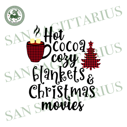 Hot Cocoa Cozy Blankets Svg, Christmas Svg, Hot Cocoa Svg, Christmas Movie Svg, Christmas Tree Svg, Plaid Christmas Tree Svg, Plaid Christmas Tree Design, Christmas Decor, Merry Christmas, Ch