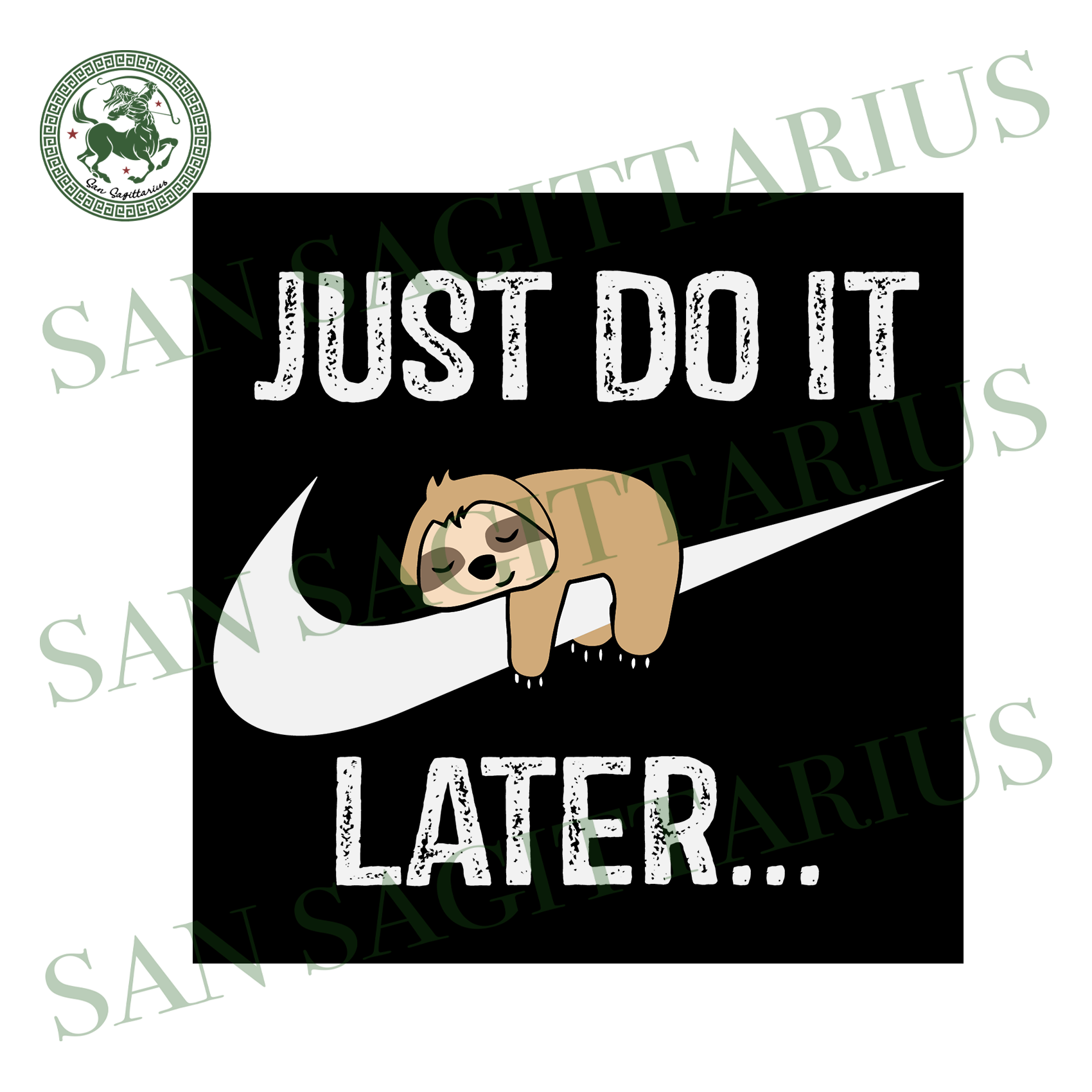 Just Do It Later Svg, Lazy Sloth Lover Svg, Funny Sleepy Sloth Svg, Funny Sleepy Sloth Shirt,Lazy Sloth Svg,Lazy Sloth Shirt,Trending 2020 Svg,Sloth nike Svg,Cool Funny Sloth Svg